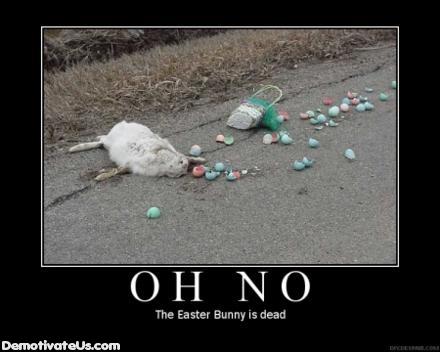 easter-bunny-dead-demotivational-poster