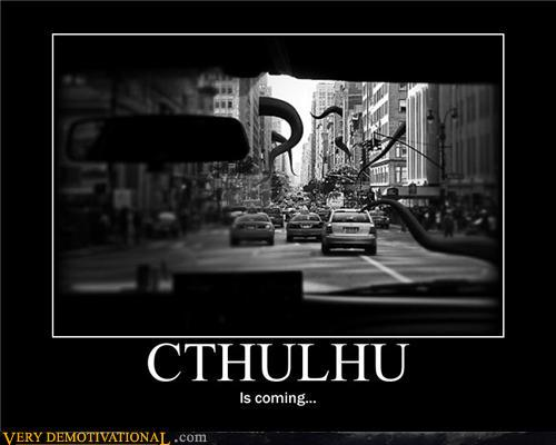 [Image: demotivational-posters-cthulhu.jpg]