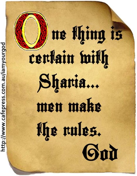 One thing is certain with Sharia... men make the rules.
