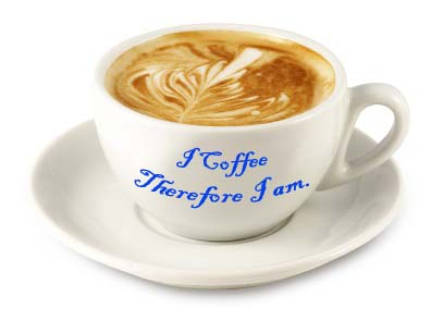 I coffee therefore I am